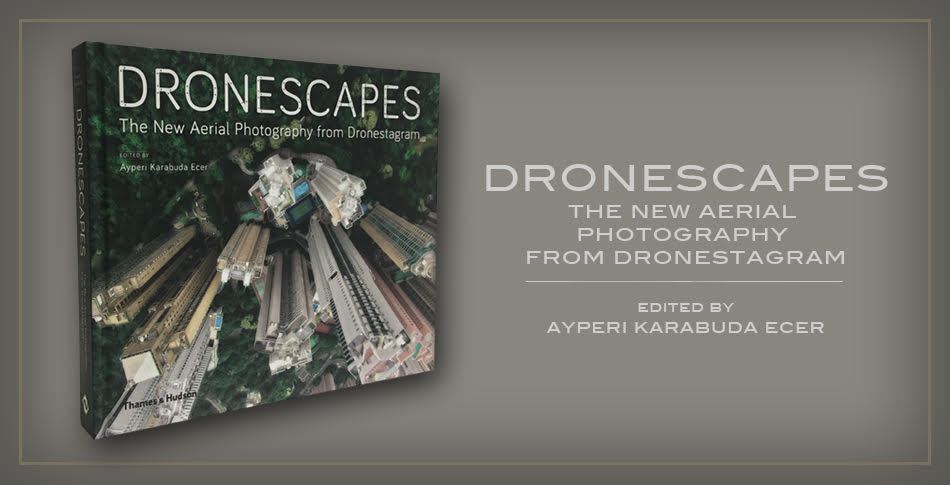 Dronescapes The New Aerial Photography from Dronestagram Learn More
